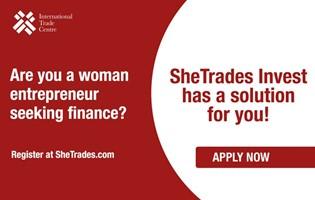 SheTrades Invest for Women Entrepreneurs Seeking Finance